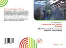 Capa do livro de Fairmount and Veblen Railway