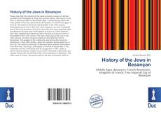 Bookcover of History of the Jews in Besançon
