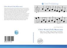 Buchcover von Chris Wood (Folk Musician)