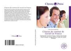 Portada del libro de Clauses du contrat de travail en France