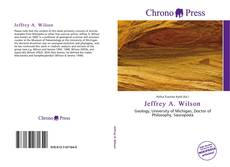 Bookcover of Jeffrey A. Wilson