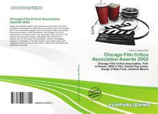 Buchcover von Chicago Film Critics Association Awards 2002