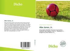 Bookcover of Abe Jones, Jr.