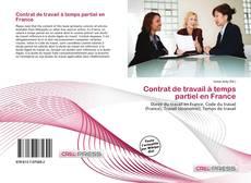 Обложка Contrat de travail à temps partiel en France