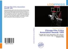 Buchcover von Chicago Film Critics Association Awards 1995