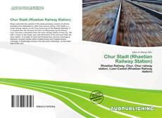 Bookcover of Chur Stadt (Rhaetian Railway Station)