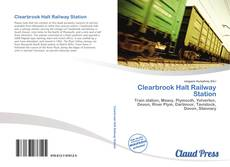 Bookcover of Clearbrook Halt Railway Station