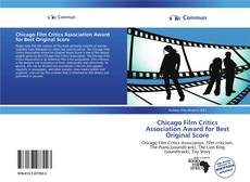 Bookcover of Chicago Film Critics Association Award for Best Original Score
