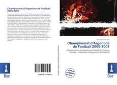 Bookcover of Championnat d'Argentine de Football 2000-2001