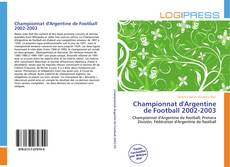 Bookcover of Championnat d'Argentine de Football 2002-2003