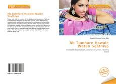 Portada del libro de Ab Tumhare Hawale Watan Saathiyo