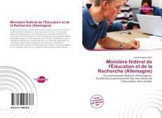 Borítókép a  Ministère fédéral de l'Éducation et de la Recherche (Allemagne) - hoz