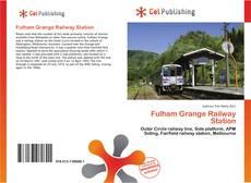Bookcover of Fulham Grange Railway Station