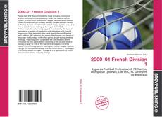 Bookcover of 2000–01 French Division 1