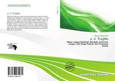 Bookcover of J. J. Trujillo