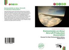 Bookcover of Komsomolsk-on-Amur Aircraft Production Association