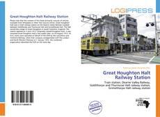 Great Houghton Halt Railway Station kitap kapağı