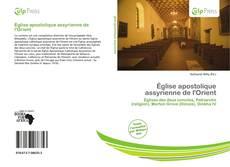 Copertina di Église apostolique assyrienne de l'Orient