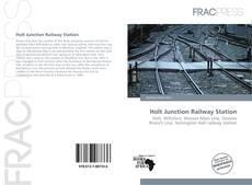 Bookcover of Holt Junction Railway Station