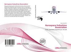 Bookcover of Aerospace Industries Association