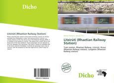 Bookcover of Litzirüti (Rhaetian Railway Station)