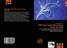Bookcover of 1945 New York Film Critics Circle Awards