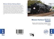 Capa do livro de Mission Harbour Railway Station