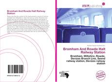 Bookcover of Bromham And Rowde Halt Railway Station