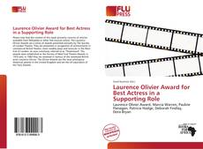 Bookcover of Laurence Olivier Award for Best Actress in a Supporting Role