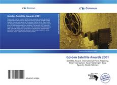 Bookcover of Golden Satellite Awards 2001