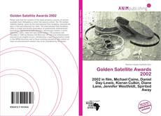 Bookcover of Golden Satellite Awards 2002