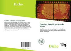 Bookcover of Golden Satellite Awards 2000