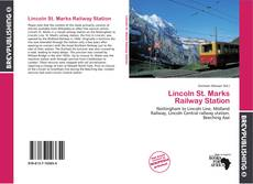 Обложка Lincoln St. Marks Railway Station