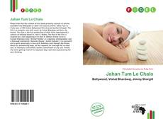 Bookcover of Jahan Tum Le Chalo