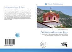 Bookcover of Patrimoine religieux de Caen