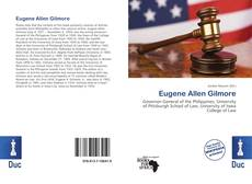 Bookcover of Eugene Allen Gilmore