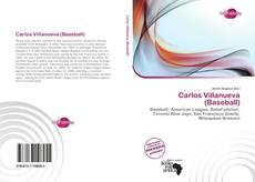 Carlos Villanueva (Baseball) kitap kapağı