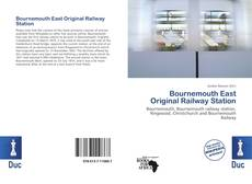 Bookcover of Bournemouth East Original Railway Station