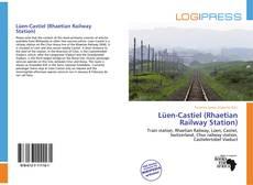 Bookcover of Lüen-Castiel (Rhaetian Railway Station)