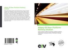 Bookcover of Abbey Of Deer Platform Railway Station