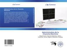 Bookcover of Administration de la Charente-Maritime