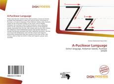 Bookcover of A-Pucikwar Language