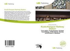 Обложка Kuala Kangsar Railway Station