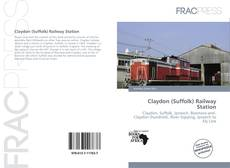 Обложка Claydon (Suffolk) Railway Station