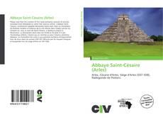 Abbaye Saint-Césaire (Arles) kitap kapağı