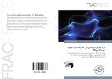 Bookcover of International Organization for Migration