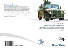 Bookcover of Résistance Grecque