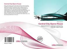 Couverture de Central City Opera House