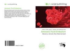 Borítókép a  Amniotic Fluid Embolism - hoz