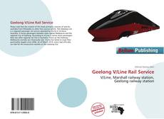 Bookcover of Geelong V/Line Rail Service